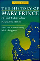 The History of Mary Prince: A West Indian Slave