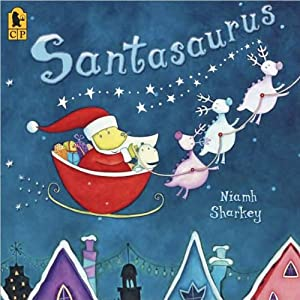 Santasaurus | [Mary Sheldon]