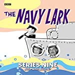 The Navy Lark, Collected Series 9 | Lawrie Wyman
