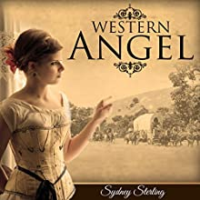 Western Angel (       UNABRIDGED) by Sydney Sterling Narrated by J Rodney Turner