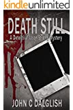 DEATH STILL (A Clean Suspense Mystery) (Detective Jason Strong Book 7)