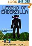 Legend of EnderZilla: A Minecraft Nov...