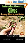 Introduction to Olives - Growing Oliv...