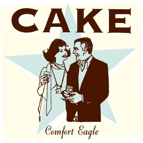 Cake - Comfort Eagle - Lyrics2You
