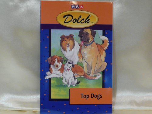 Top Dogs, Dolch Independent Reading Book (Tales and Legends, Volume 7), Ph.D. Edward W. Dolch