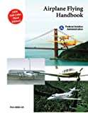 Airplane Flying Handbook (FAA-H-8083-3A) (Second Edition)