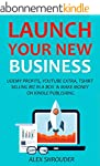LAUNCH YOUR NEW BUSINESS 2016 (4 in 1...