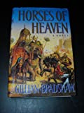 Horses of Heaven (0385414668) by Bradshaw, Gillian