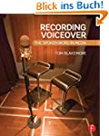 Recording Voiceover: The Spoken Word...
