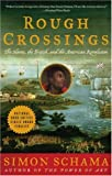Rough Crossings: The Slaves, the British, and the American Revolution (0060539178) by Schama, Simon