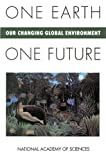 img - for One Earth, One Future: Our Changing Global Environment book / textbook / text book