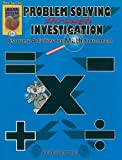 Problem Solving Through Investigation, Book 1: Grades 5-8: Discovery Activities for Math Enrichment (World Teacher Press reproducibles)