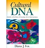 img - for Cultural DNA: Gender at the Root of Everyday Life in Rural Jamaica book / textbook / text book
