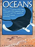Oceans: Looking at Beaches and Coral Reefs, Tides and Currents, Sea Mammals and Fish, Seaweeds and Other Ocean Wonders (1550741470) by Mason, Adrienne