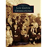 Los Gatos Generations: 1