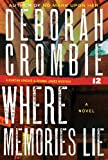 Where Memories Lie (Duncan Kincaid/Gemma James Novels)