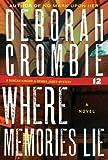 Where Memories Lie (Duncan Kincaid / Gemma James Book 12)