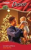 La razon perfecta: (Inheriting His Secret Christmas Baby) (Harlequin Desco (Spanish)) (Spanish Edition)