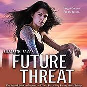 Future Threat | Elizabeth Briggs