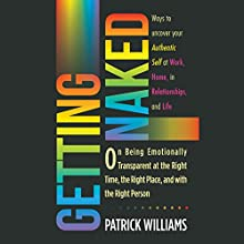 Getting Naked Audiobook by Patrick Williams Narrated by Patrick Williams