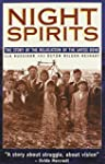 Night Spirits: The Story of the Reloc...