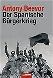 Der Spanische Bürgerkrieg - Antony Beevor