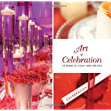 Art of Celebration New York: The Making of a Gala—New York Style