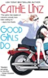Good Girls Do (Berkley Sensation)