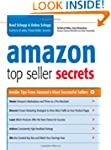 Amazon Top Seller Secrets: Insider Ti...