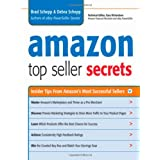 Amazon Top Seller Secrets: Insider Tips from Amazon's Most Successful Sellers ~ Debra Schepp