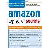 Amazon Top Seller Secrets: Insider Tips from Amazon's Most Successful Sellers ~ Debra Schepp