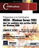 MCSA - Windows Server 2003 - pour les candidats dj certifis MCSA sur Windows 2000 - Examen 70-292