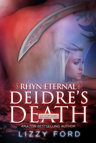 Deidre's Death (#2, Rhyn Eternal) by Lizzy Ford