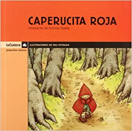 Caperucita Roja / Little Red Riding Hood (Little Classics) (Spanish
