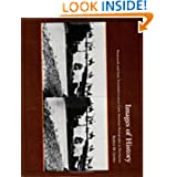 Images of History: 19th and Early 20th Century Latin American Photographs as Documents