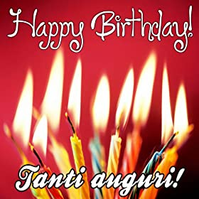 Amazon.com: Happy Birthday (Tanti auguri) (Buon compleanno Compilation