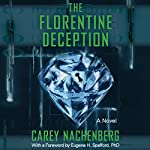 The Florentine Deception: A Novel | Carey Nachenberg