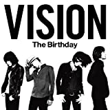 VISION(初回限定盤)(DVD付) [CD+DVD, Limited Edition] / The Birthday (その他); The Birthday (演奏); Yusuke Chiba (その他) (CD - 2012)
