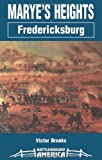 img - for Marye's Heights: Fredericksburg (Battleground America) book / textbook / text book