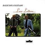 echange, troc Dancing Fantasy - Love Letters