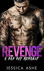 Revenge: A Bad Boy Romance