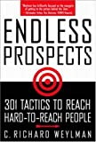 Endless Prospects: 301 Tactics to Reach Hard-To-Reach People