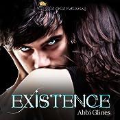 Existence | [Abbi Glines]