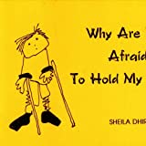 Why are You Afraid to Hold My Hand? available at Amazon for Rs.65