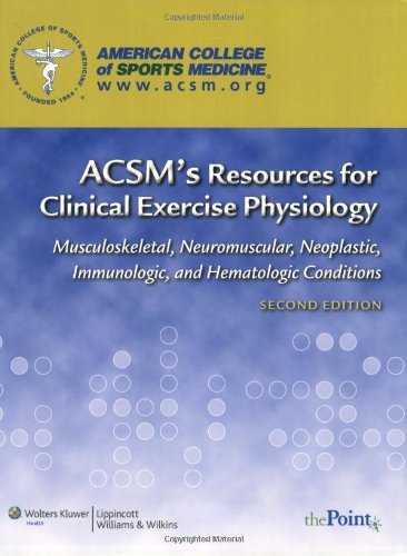 ACSM's Resources for Clinical Exercise Physiology:...