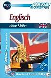 ASSiMiL Selbstlernkurs für Deutsche: Assimil. Englisch ohne Mühe. Multimedia-Classic. Lehrbuch + 4 Audio-CDs, 170 Min. Tonaufnahmen
