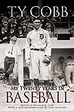 My Twenty Years in Baseball (Dover Baseball)