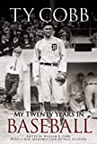 img - for My Twenty Years in Baseball (Dover Baseball) book / textbook / text book