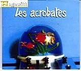 echange, troc Les Acrobates - Bicéphale