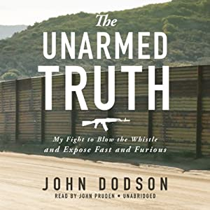 The Unarmed Truth Audiobook